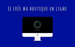 creer boutique en ligne