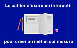 cahier d'exercice métier sur mesure