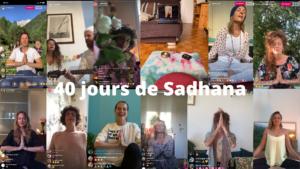 40 jours de Sadhana